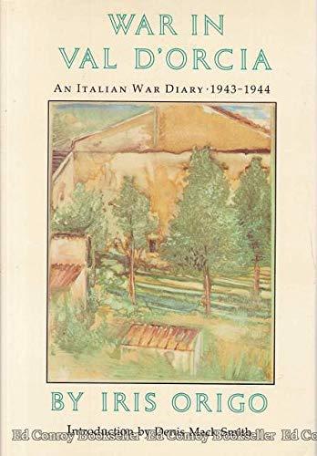 9780879235000: War in Val D'Orcia: An Italian War Diary, 1943-1944