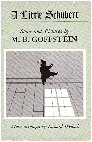 A Little Schubert (087923508X) by M. B. Goffstein; Richard Woitach