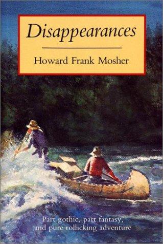 Disappearances: Mosher, Howard Frank