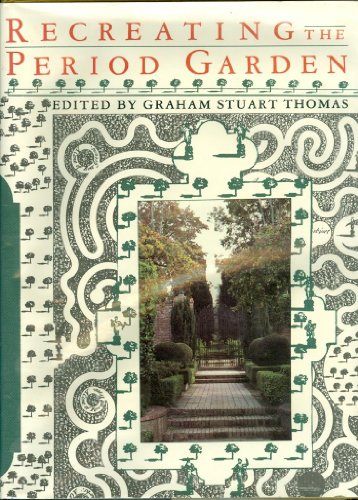 9780879235444: Recreating the Period Garden