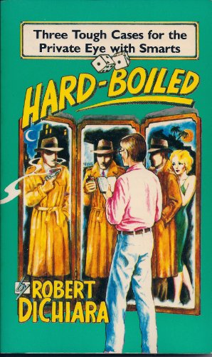 9780879235543: Hard-boiled: Three tough cases for the private eye with smarts