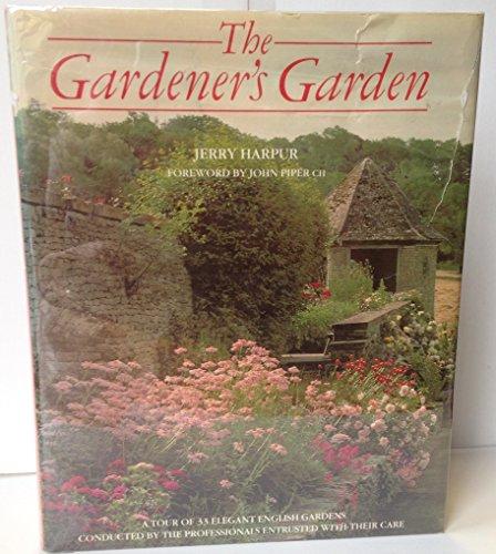 9780879235802: The Gardener's Garden