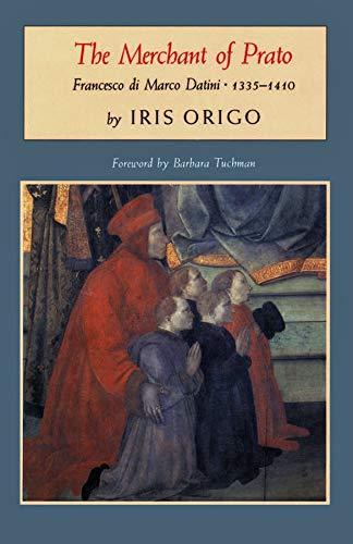 9780879235963: The Merchant of Prato: Francesco Maria Di Marco Datini, 1335-1410 (Nonpareil Books)