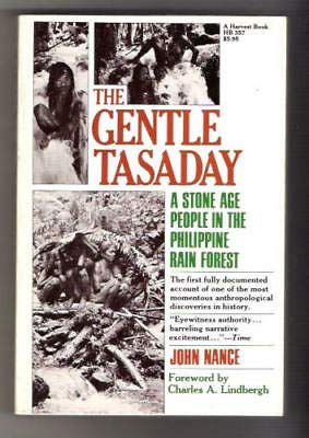 9780879236045: The Gentle Tasaday: A Stone Age People in the Philippine Rain Forest (Nonpareil Book)