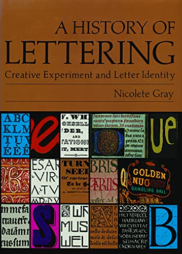 9780879236120: A History of Lettering: Creative Experiment and Letter Identity