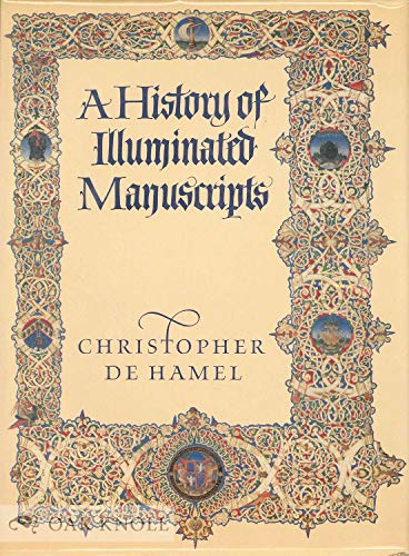 9780879236311: A History of Illuminated Manuscripts