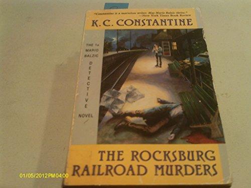 Rocksburg Railroad Murders: Constantine, K. C.