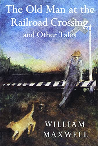 9780879236762: The Old Man at the Railroad Crossing and Other Tales (Nonpareil Books)