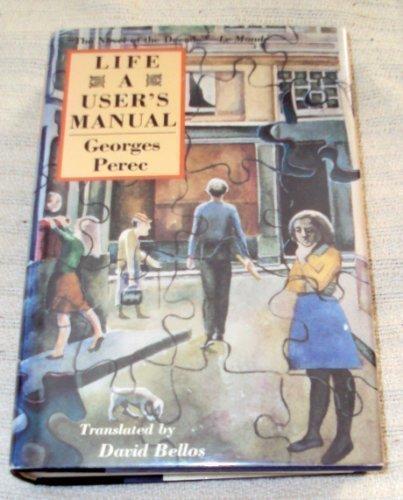 Life: A User's Manual: Perec, Georges