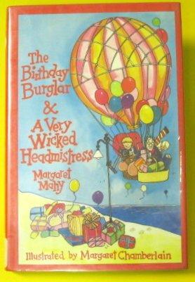 The Birthday Burglar and a Very Wicked: Margaret Mahy