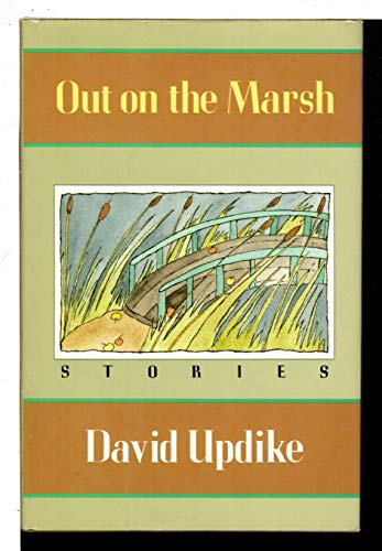 9780879237288: Out on the Marsh: Stories
