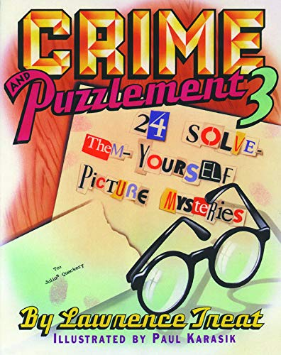 9780879237370: Crime and Puzzlement 3: 24 Solve Them Yourself Picture Mysteries