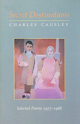 9780879237394: Secret Destinations: Selected Poems 1977-1988