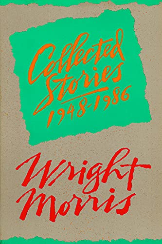 Collected Stories, 1948-1986: Morris, Wright, 1910-1998