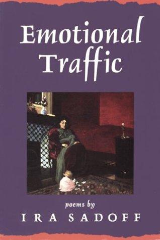 Emotional Traffic: Sadoff, Ira