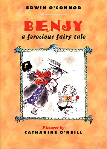 9780879237950: Benjy: A Ferocious Fairy Tale