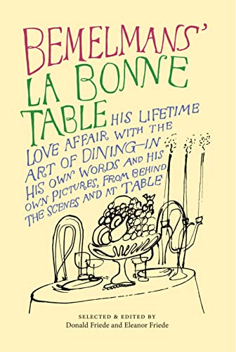 La Bonne Table (Paperback or Softback): Bemelmans, Ludwig