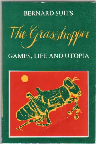 9780879238407: The Grasshopper: Games, Life and Utopia