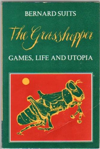 9780879238407: The Grasshopper: Games, Life and Utopia