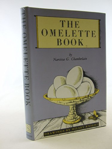 9780879238421: The Omelette Book