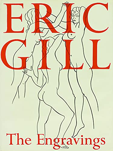 Eric Gill: The Engravings: Gill, Eric