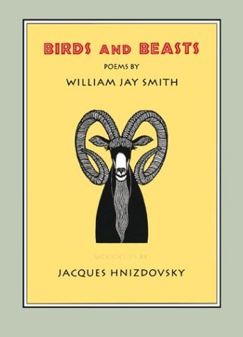 BIRDS AND BEASTS Woodcuts by Jacques Hnizdovsky: SMITH, William Jay