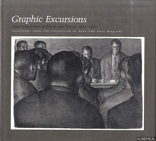 Graphic Excursions: American Prints in Black and White, 1900-1950 : Selections from the Collectio...