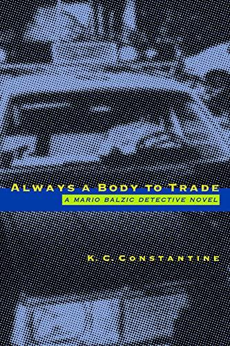 9780879239527: Always a Body to Trade: A Mario Baizic Detective Novel (Mario Balzic detective novel)