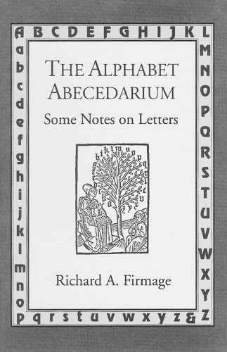9780879239879: The Alphabet Abecedarium: Some Notes on Letters