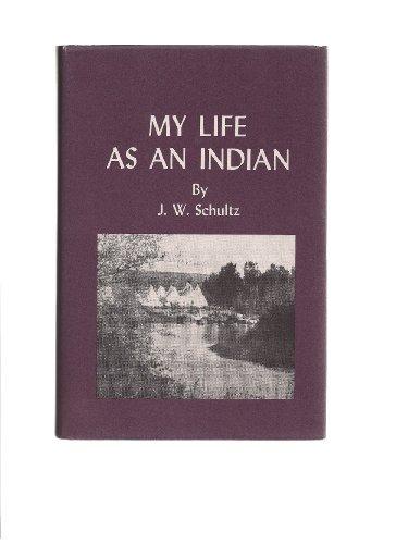 9780879280475: My Life As an Indian