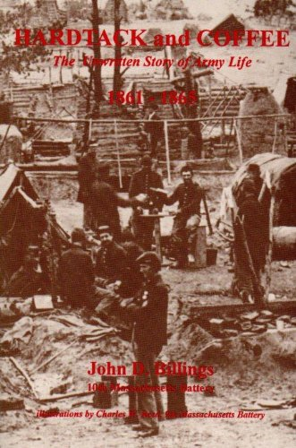 9780879281137: Hardtack and Coffee - The Unwritten Story of Army Life, 1861-1865