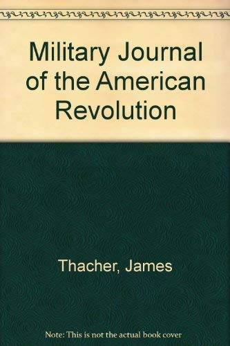 9780879281243: Military Journal of the American Revolution