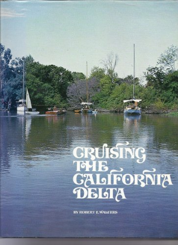 9780879300142: Cruising the California Delta