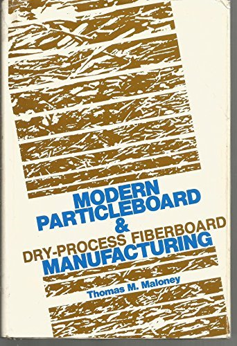 9780879300630: Modern Particle Board and Dry-Process Fiberboard Manufacturing