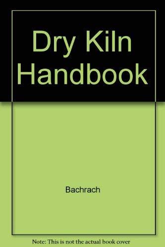 9780879300876: Dry Kiln Handbook