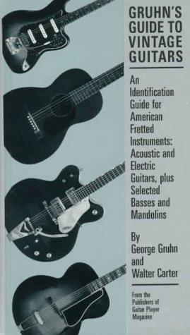 9780879301958: Gruhn's Guide to Vintage Guitars