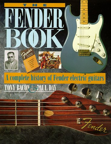 the fender book a complete history of fender electric guitars by bacon tony and day paul gpi. Black Bedroom Furniture Sets. Home Design Ideas