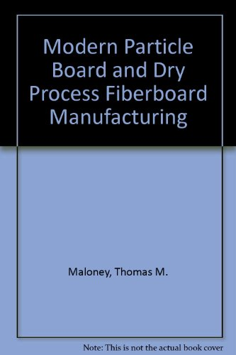 9780879302887: Modern Particle Board and Dry Process Fiberboard Manufacturing