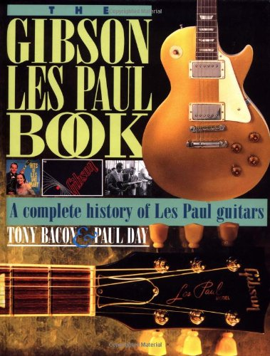 9780879302894: The Gibson Les Paul Book: A Complete History of Les Paul Guitars