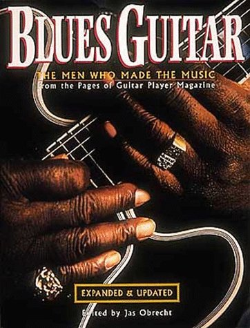 9780879302924: Blues Guitar: The Men Who Made the Music
