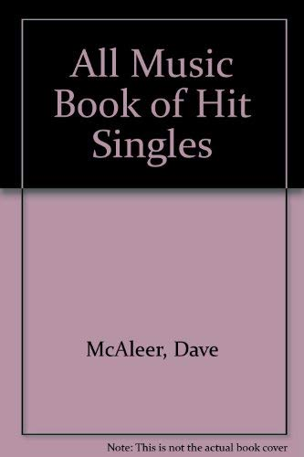 9780879303303: The All Music Book of Hit Singles