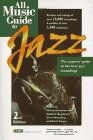 9780879304072: All Music Guide to Jazz (Amg All Music Guide Series)