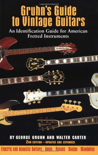 9780879304225: Gruhn's Guide to Vintage Guitars: An Identification Guide for American Fretted Instruments