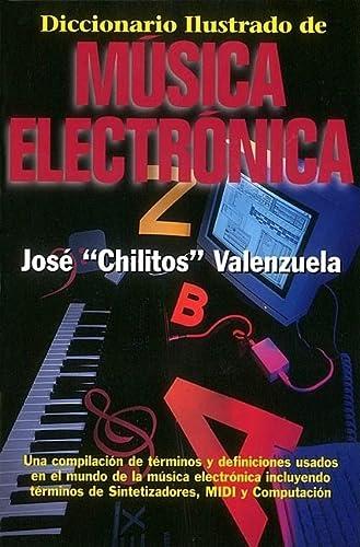 9780879304317: Diccionario Illustrado de Musica Electronica = Illustrated Dictionary of Electronic Music