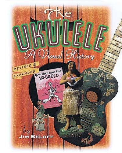 9780879304546: THE UKULELE A VISUAL HISTORY