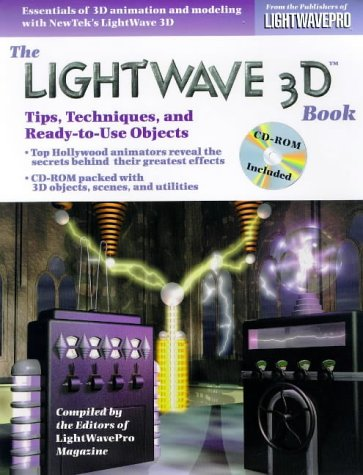 9780879304553: The Lightwave 3D Book: Tips, Techniques and Ready-to-use Objects