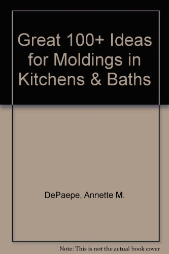Great 100+ Ideas for Moldings in Kitchens & Baths