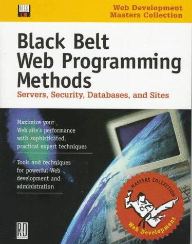 Black Belt Web Programming Methods (Software Development Conference masters collection)
