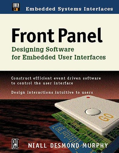 9780879305284: Front Panel: Designing Software for Embedded User Interfaces