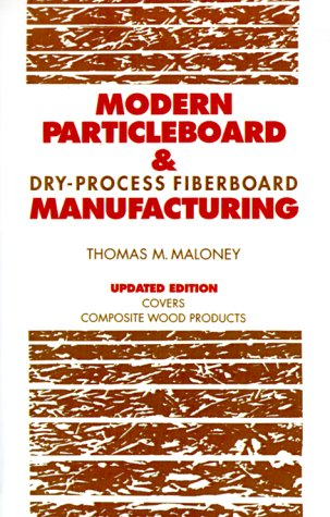 9780879305291: Modern Particleboard & Dry-Process Fiberboard Manufacturing